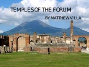 TEMPLES OF THE FORUM