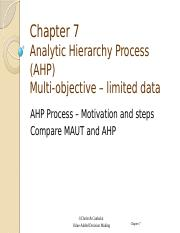 Ch 7 Analytic Hierarchy Process AHP  Fall 2015.pptx