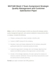 MGT449 Week 3 Team Assignment Strategic Quality Management and Customer Satisfaction Paper