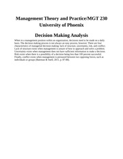 decision making process mgt 230 Decision-making process paper mgt/230 decision-making process paper  abstract the decision-making process has six stages these stages consist of identifying and diagnosing the problem, generating alternative solutions, evaluating alternatives, making the choice, implementing the decision, and evaluate the decision.