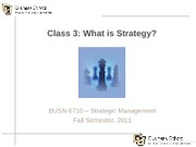 Class 3 - What is Strategy
