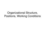 SPTE 203 Organizational Structure, Positions, Working Conditions