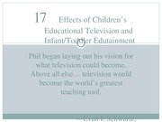 Chapter 17 - Effects of Children's Educational Television