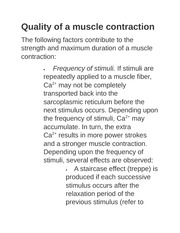 Quality of a muscle contraction