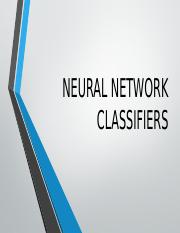 NEURAL NETWORK CLASSIFIERS.pptx