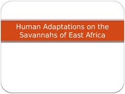 Week 3a Anth 300 Human Adaptations on the Savannahs 2015.pptx