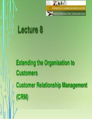 Lecture 8 Extending the Organisation to Customers (CRM).pdf