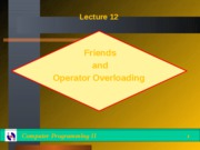 Lecture12-Friends__Operator_Overloading