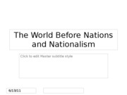 Lecture 2 -- The World Before Nations and Nationalism