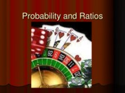 Probability and Ratios