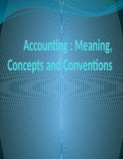 Accounting Meaning, Concepts and Conventions.pptx