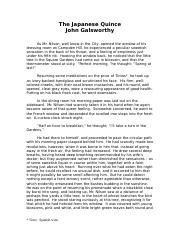 an analysis of characterization in the japanese quince by john galsworthy Best known today as the author of the forsyte saga, john galsworthy (1867-1933) was a popular and prolific english novelist and playwright in the early decades of the 20th century educated at new college, oxford, where he specialized in marine law, galsworthy had a lifelong interest in social.