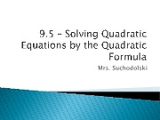 9.5 - quadratic formula