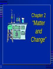 Chapter 2 Matter and Change (1)
