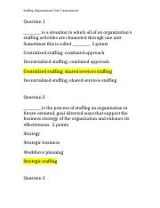 Staffing Organizations Unit 1 Assessment.docx