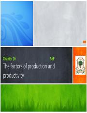 Chapter 16 - The factors of production and productivity