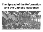 The_Spread_of_the_Reformation_and_the_Ca