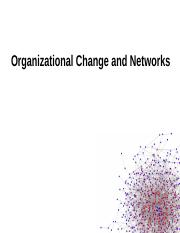 Class 11_Network and Oranizational Change - with exit questions.pptx