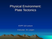 Physical Environment - Plate Tectonics