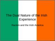 The_Dual_Nature_of_the_Irish_Experience_FINAL_DRAFT