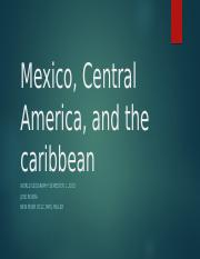 Mexico, Central America, and the caribbean.pptx