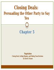 Week 8 - Ch 5 Closing Deals - Persuading others to say yes.pptx