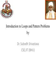 Introduction to Loops and Pattern Problems By Dr. S Srivastava