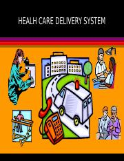 Unit 3-Health Care Delivery System (1).ppt