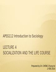 APSS112_L4_Socialization and the life course