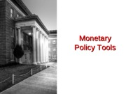 Monetary+Policy+Tools+II+-+F11