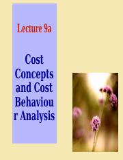 Lecture 9 _ Cost Behaviour and Analysis.pptx