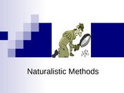 Chapter 7_Naturalistic methods.ppt