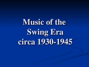 The_Swing_and_Big_Band_Era intro