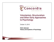 Class 11- Voluntarism, structuralism and Other Early Approaches to Psychology