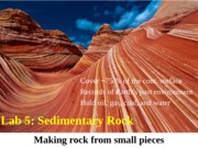 ESS 101 Lab 5 Sedimentary Rocks