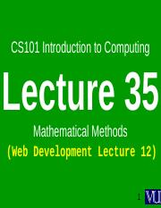 Introduction to Computing – CS101  Power Point Slides Lecture  35.pps