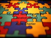 Assistive Technology in the Education of ASD: Powerpoint Presentation