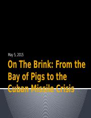 Bay of Pigs and Cuban Missile Crisis.pptx