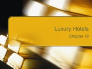Chapter 19 Luxury Hotels
