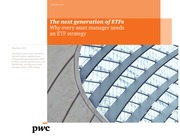 2013.22 - PWC - The next generation of ETFs - Why every asset manager needs an ETF strategy