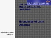 Topic 5.The Transformation of Modern Latin America, 1880s-2000s (1)