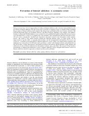 [20635303 - Journal of Behavioral Addictions] Prevention of Internet addiction_ A systematic review.