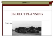 Ch. 6 PROJECT PLANNING