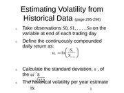 Estimating Volatility from Historical Data (page 295-298