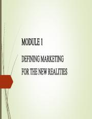 Module 1 Defining marketing for the new realities.pdf