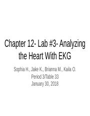Copy of 32- Chapter 12- Lab- Analyzing the Heart With EKG.pptx
