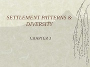 Settlement Patterns and Diversity. Chp. 3, Outline