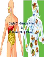 Chapter 23 - Digestive System and Chapter 24 - Nutrition.pptx