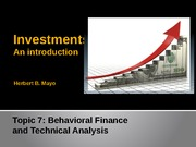 Topic 7- Behavioural Finance and Technical Analysis