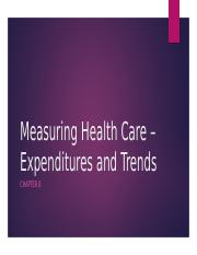 Chapter 8 - Cost and Expenditures of Healthcare.pptx